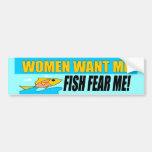 Women Want Me Bumper Sticker
