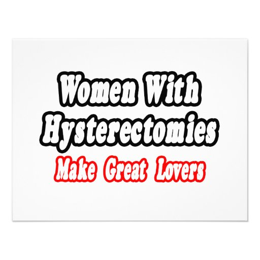 Women With Hysterectomies Make Great Lovers Personalized Invitations