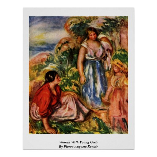 Women With Young Girls By Pierre-Auguste Renoir Poster