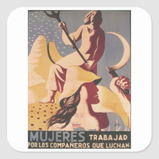 Women; you must work for the_Propaganda Poster Square Sticker