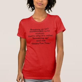 women's breaking-up t-shirt