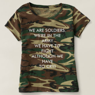 Women's Camouflage T-Shirt - WE ARE SOLDIERS