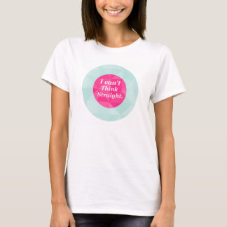 Women's 'Can't Think Straight' Novelty LGBT Shirt