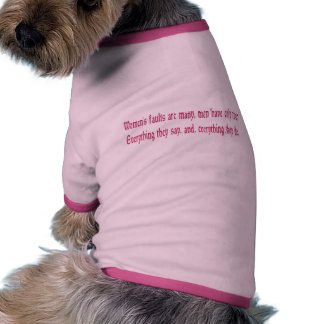 Women's Faults Are Many Dog Shirt