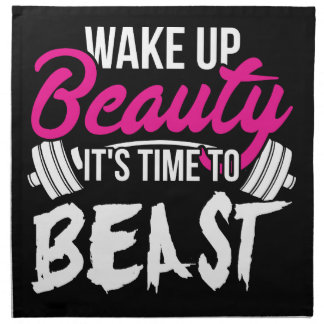 Women's Fitness - Wake Up Beauty, Time To Beast Napkin