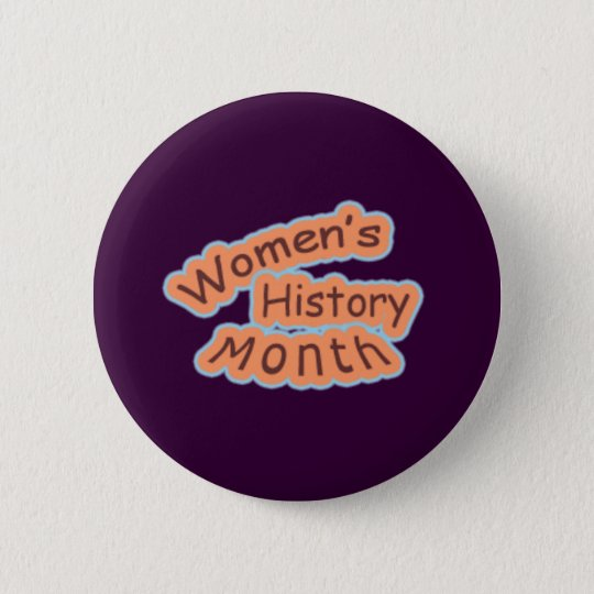 Women's History Month 6 Cm Round Badge