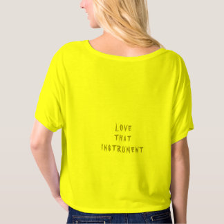 Womens LOVE THAT INSTRUMENT by Instrumental Love T-Shirt
