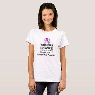 Women's March on Philly We Marched Together TShirt