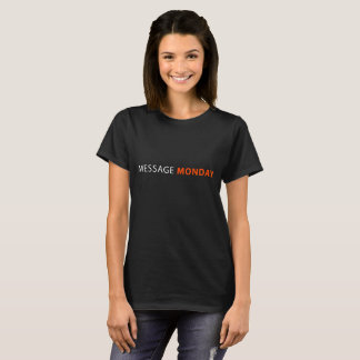 Women's Message Monday Black Tee