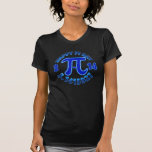 Women's Pi Day Geek Shirt. T-Shirt