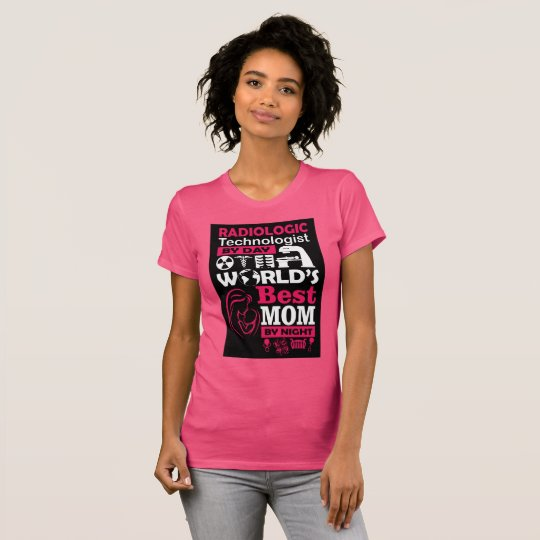 Womens radiologic technologist mom T-Shirt