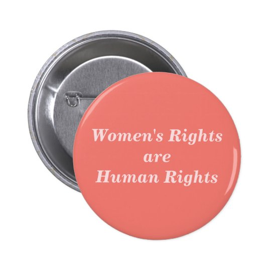 Women's Rights are Human Rights 6 Cm Round