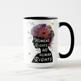 Women's Rights Are Human Rights Coffee Mug