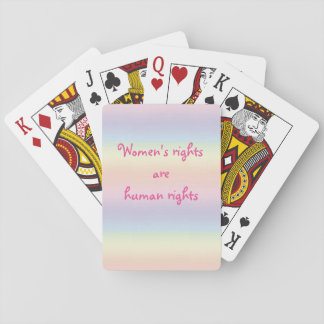 Womens Rights are Human Rights Pink Rainbow Playing Cards