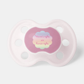 Womens Rights are Human Rights Rainbow Pacifier