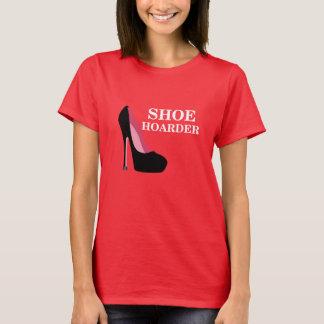 Women's Shoe Hoarder T-Shirt Shoe Lover Shirt