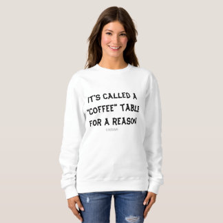 Women's Tshirt Coffee Table Funny Coffee Lovers
