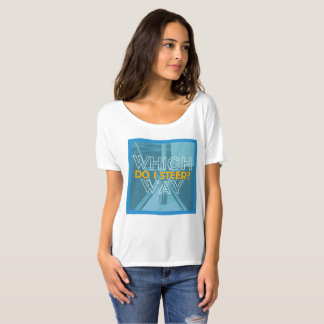 Women's Which Way Do I Steer Tee