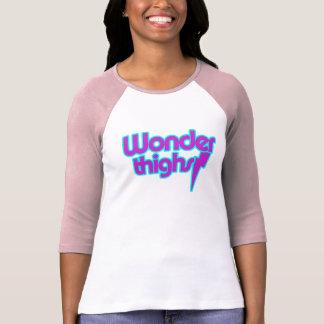 Wonder thighs tee shirts