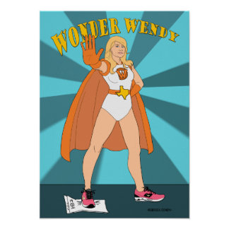 Wonder Wendy! Tribute to Wendy Davis Poster