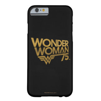 Wonder Woman 75th Anniversary Gold Logo Barely There iPhone 6 Case