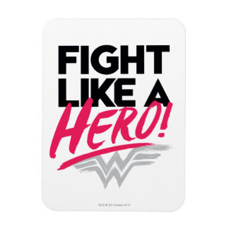 Wonder Woman - Fight Like A Hero Magnet