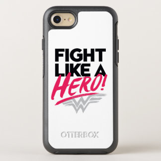 Wonder Woman - Fight Like A Hero OtterBox Symmetry iPhone 8/7 Case