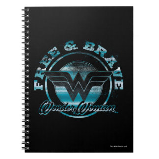 Wonder Woman Free & Brave Grunge Graphic Spiral Notebooks
