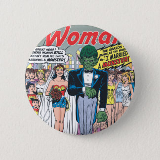 Wonder Woman Married a Monster 6 Cm Round Badge