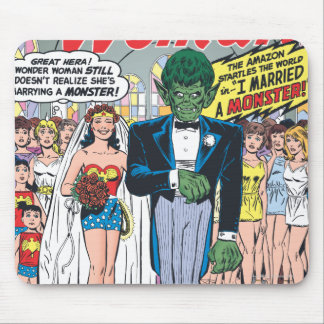 Wonder Woman Married a Monster Mouse Pad