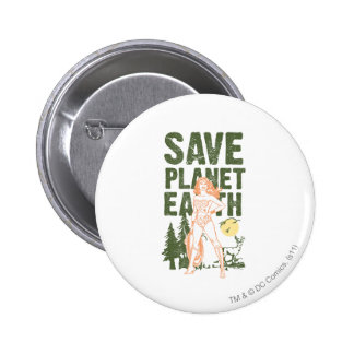 Wonder Woman Save Planet Earth Pinback Buttons