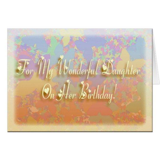 Wonderful Daughter Birthday! Card