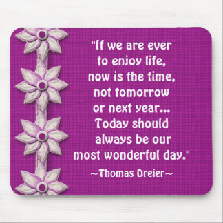 Wonderful Day Quotation Mousepad