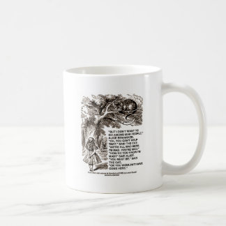 Wonderland Alice Go Among Mad People Quote Coffee Mug