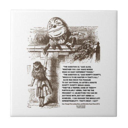 Wonderland Alice Humpty Dumpty Conversation Quote Ceramic Tile