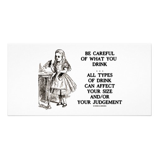 Wonderland Be Careful What You Drink (Alice) Photo Greeting Card
