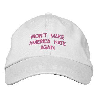 WON'T MAKE AMERICA HATE AGAIN EMBROIDERED BASEBALL CAP