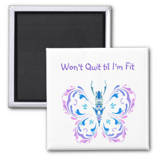 Won't Quit til I'm Fit, Fitness Butterfly Change Magnet
