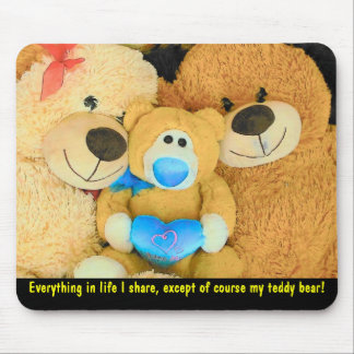 Won't share my teddy bear mouse mat