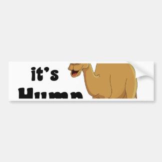 Woo hoo It s hump day Bumper Stickers
