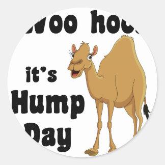 Woo hoo!  It's hump day Round Sticker