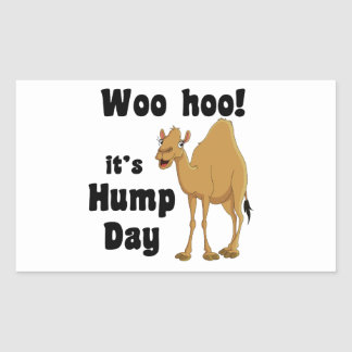 Woo hoo!  It's hump day Rectangle Stickers