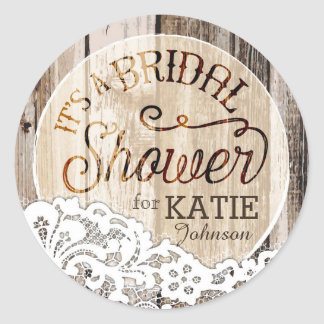 Wood and Lace Rustic Bridal Shower Label Classic Round Sticker