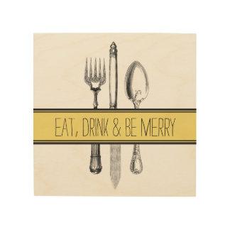 Wood Canvas eat, drink & be merry art print