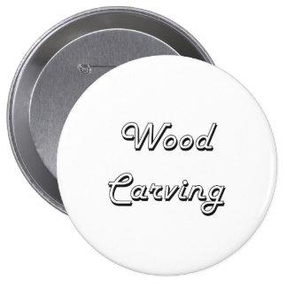 Wood Carving Classic Retro Design 10 Cm Round Badge