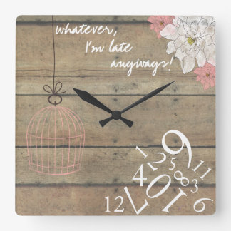 Wood & Floral Always Late Bold : Square Wall Clock