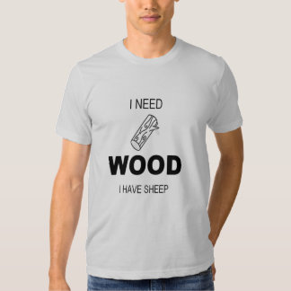 Wood for Sheep T Shirts