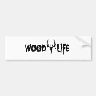 Wood Life Personalize Bumper Sticker