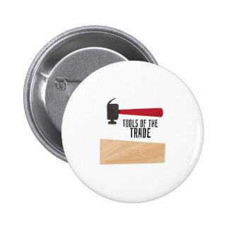 Wooden Hammer Tools of Trade 6 Cm Round Badge