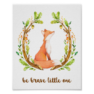 Woodland Fox Be Brave Little One Poster